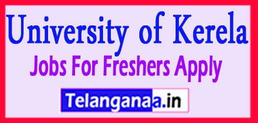 Kerala University Recruitment Notification – 03 Technical Officer & Systems Manager Vacancy – Last Date 05 June 2018