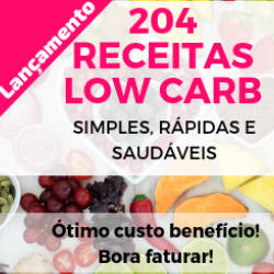 204 Receitas Low Carb