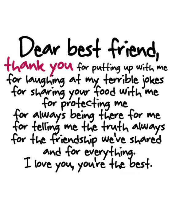 Thank You For Putting Up With Me Quotes: Dear Best Friend Thank You For Putting Up With Me For