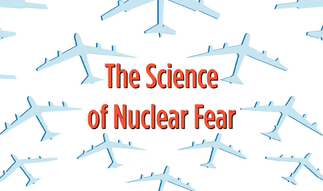 The Science of Nuclear Fear