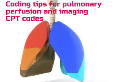 Best Coding tips for Ventilation and Perfusion imaging of lungs