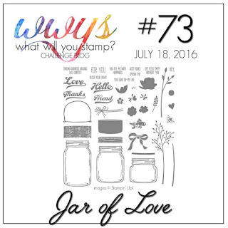 http://whatwillyoustamp.blogspot.com/2016/07/wwys-challenge-73-jar-of-love.html