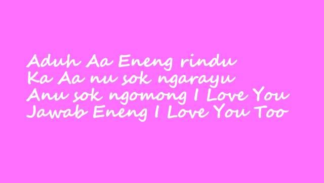 Lirik Lagu Aduh Aa Neng Rindu dan Terjemahan