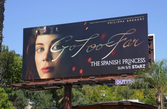 Spanish Princess series premiere billboard