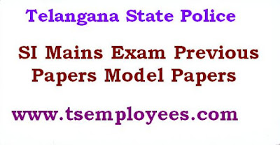 Download Telangana SI Mains Exam Previous Papers Model Papers PDF TSLPRB AP Sub Inspector of Police Previous Papers Model Papers 2016 Download in PDF last year papers Sub Inspector Posts in Communications, Civil, AR, SAR, CPL, TSSP, SPF TS SI of Police Main Exam Syllabus and sample papers download practice papers APPRB Previous papers Question Papers Telangana Police Syllabus consists of General Knowledge, General English, Reasoning and Telugu/ Urdu. This  Telangana SI of Police General Studies Question Papers TSLPRB SI English Solved Papers Telangana Police Dept Telugu Answer Papers TS Reasoning Practice Papers For SI Posts SI Exam Papers Sample Papers Model Papers TS Police Reasoning Previous Year Papers Telangana Police Department Exam syllabus is necessary for the candidates preparing for the Sub Inspector Exam. Check the given data for detailed information.