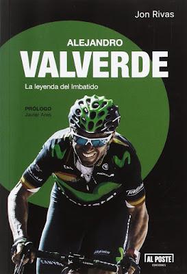 Regalos originales para ciclistas: Alejandro Valverde  la leyenda del imbatido libro