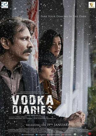 Vodka Diaries 2018 Full Hindi Movie Download HDRip 720p