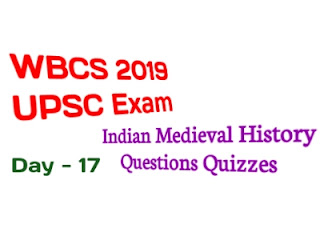 UPSC Indian Medieval History Questions Answers Quizzes