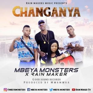 Download Audio | Mbeya Monsters x Rain Maker – Changanya