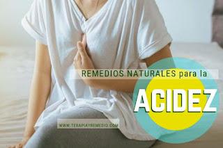 Remedios caseros para la acidez de estomago