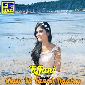 Tiffani - Cinto Di Tanah Rantau feat. David Iztambul (Full Album)