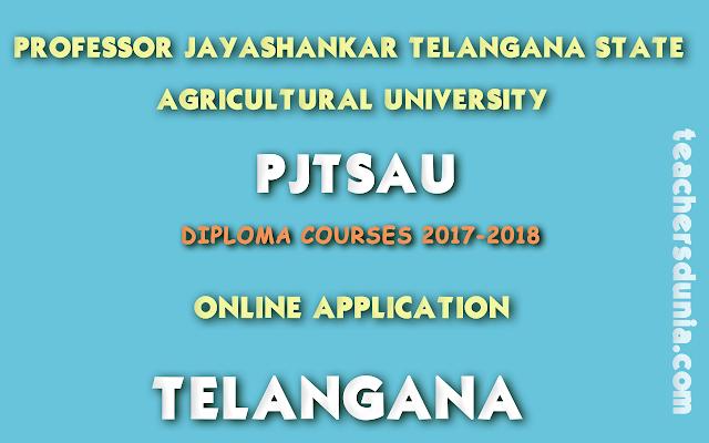 PJTSAU-Agricultural-Diploma-Notification-2017-18