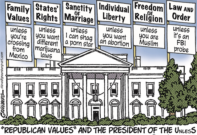 Title:  REPUBLICAN VALUES AND THE PRESIDENT OF THE UnlesS.  Image:  A picture of the White House with the following statements:  Family Values (unless you're crossing from Mexicon).  States' Rights (unless you want different marijauna laws).  Sanctity of Marriage (unless I can shag a porn star).  Individual Liberty (unless you want an abortion). Freedom of Religion (unless you are a Muslim).  Law and order (unless it's an FBI probe).