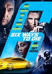 Cuộc Chiến Của Các Ông Trùm - 6 Ways To Die