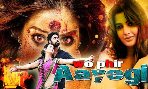 Wo Phir Aayegi 2017 Hindi Dubbed 480p HDRip 300mb