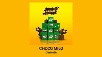 Olamide - Choko Milo (Official Audio) (Prod by @Spaceboy Mecury)