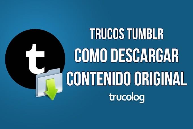 Truco: Como ver las fotos originales de una cuenta Tumblr