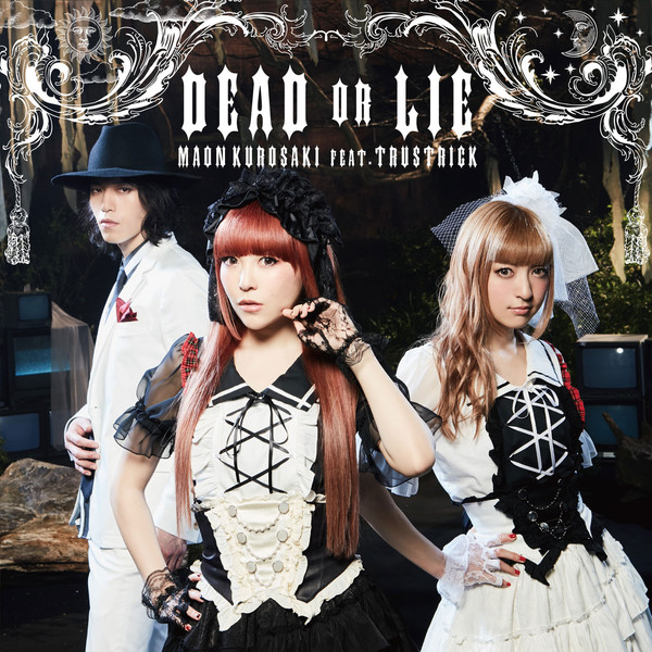 [Single] 黒崎真音feat.TRUSTRICK – DEAD OR LIE (2016.08.17/MP3/RAR)