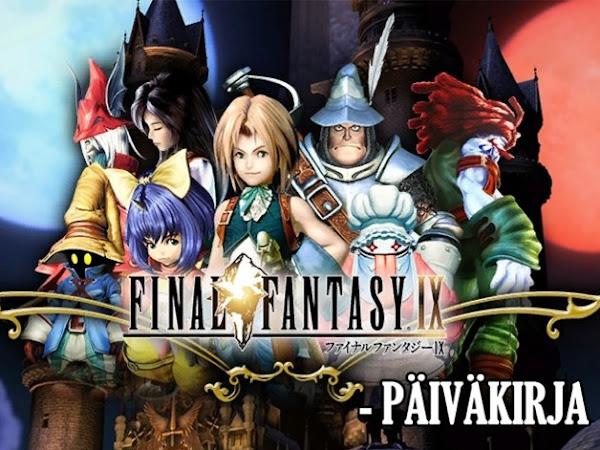 Final Fantasy IX -päiväkirja osa 1: Vihdoin uusiksi!