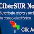 Recibe noticias en tu Correo - Suscribete a CiberSUR ahora | Clik aquí