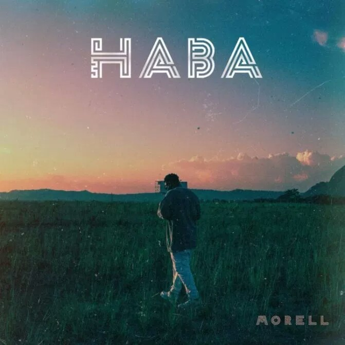Morell Soul , Morell Music Mp3 Download , Morell Soul Mp3 , Morell Soul Music , Morell Songs Mp3 Download , Morell - Haba