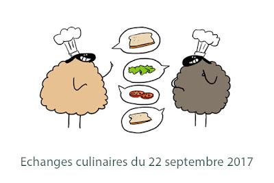 Echanges culinaires du 22 septembre 2017