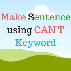 making sentence by can't keyword