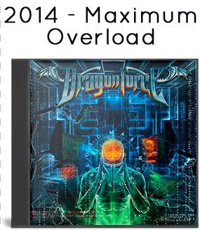 2014 - Maximum Overload