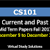 CS101 Current and Past Mid Term Papers Fall 2017