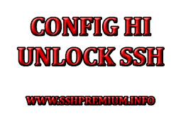 Config HI Unlimited Full Speed All Operator Fresh Bug 2019