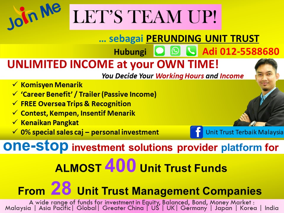 a unit trust consultant Therefore, you may have noticed that if we were to invest in all funds, we will  likely have to work with 36 unit trust agent, multiple institution unit.