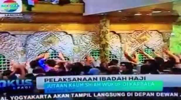 Heboh! Indosiar Beritakan Penganut Syiah Haji di Karbala, Pertanda Syiah = Bukan Islam