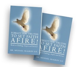 Forgotten Truths To Set Faith Afire! - Words to Challenge, Inspire and Instruct
