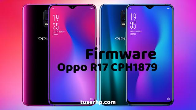 Firmware Oppo R17 CPH1879