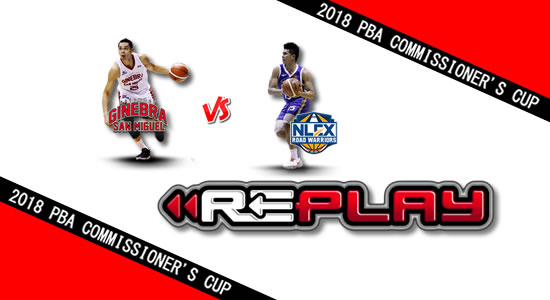 Video Playlist: Ginebra vs NLEX game replay June 9, 2018 PBA Commissioner's Cup