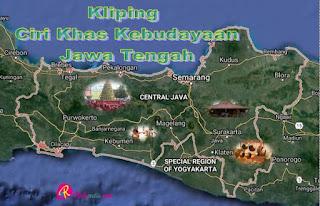 Tugas Kliping Ciri Khas Kebudayan Daerah Provinsi Jawa Tengah Lengkap