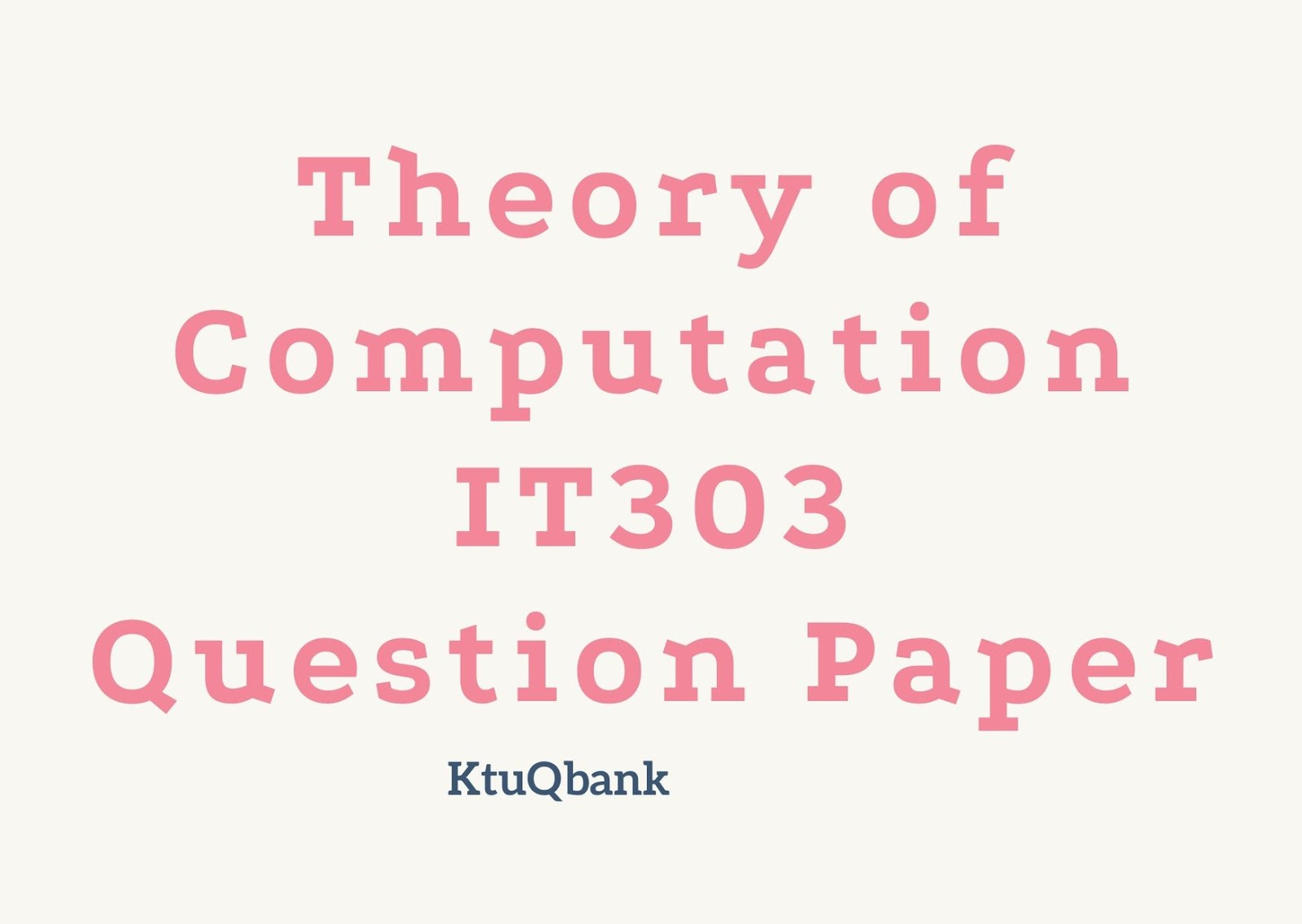 Theory of Computation | IT303 | Question Papers (2015 batch)