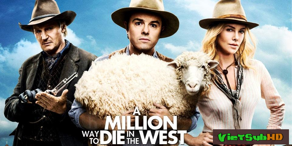 Phim Triệu kiểu chết miền viễn tây VietSub HD | A Million Ways to Die in the West 2014