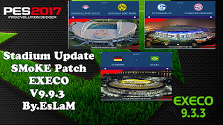PES 2017 Stadiums Update For SMoKE Patch EXECO 9.9.3