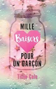 #15 - Mille baisers pour un garçon par Tillie Cole [COUP DE COEUR 2017]
