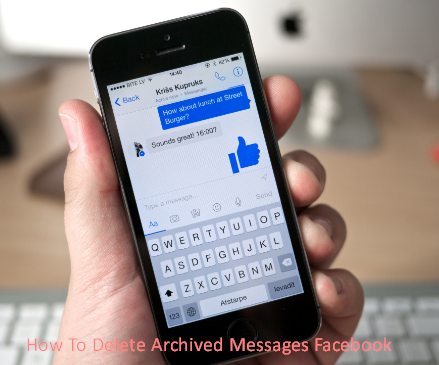 How To Delete Archived Messages Facebook