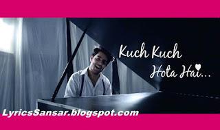 Kuch Kuch Hota Hai-Unplugged