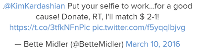 "Bette Midler, ""Put your selfie to work…"""