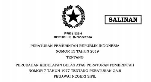 [PDF} Peraturan Pemerintah PP Nomor 15 Tahun 2019 tentang Peraturan Gaji Pegawai Negeri Sipil (PNS) Tahun 2019