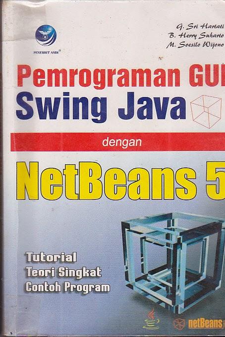Pemrograman GUI Swing Java dengan Netbeans 5