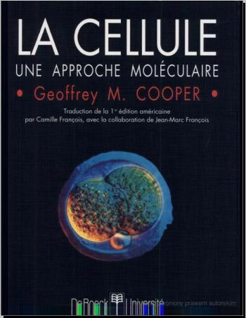 Livre : La cellule Une approche moléculaire - Geoffrey M. Cooper