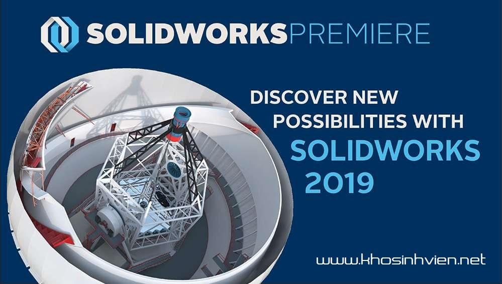 Tải SolidWorks 2019 Full Crack Bản Premium Mới Nhất