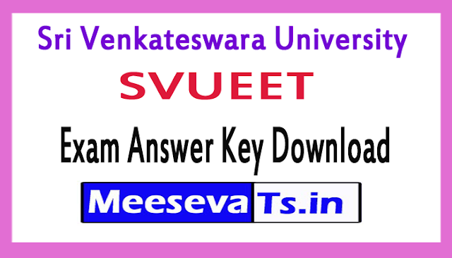 Sri Venkateswara University SVUEET Exam Answer Key Download 2018