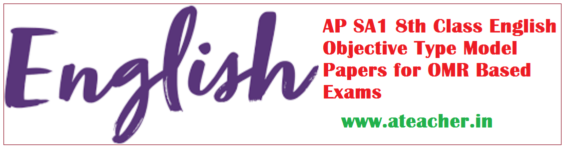 AP SA1 8th Class English Objective Type Model Papers for OMR Based Exams