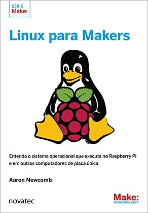 Livro Linux para Makers Novatec